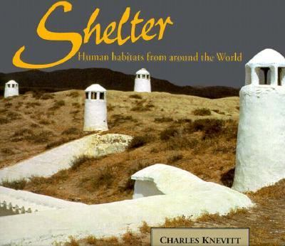 Shelter: Human Habitats from Around the World 9780876546000