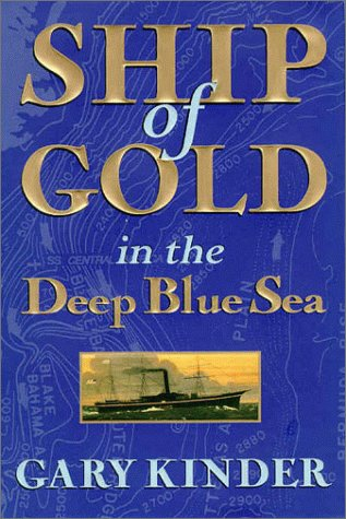 Ship of Gold in the Deep Blue Sea 9780871134646