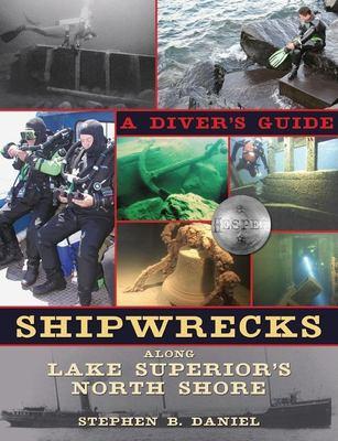 Shipwrecks Along Superior's North Shore: A Diver's Guide