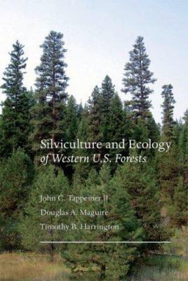 Silviculture and Ecology of Western U.S. Forests 9780870711879