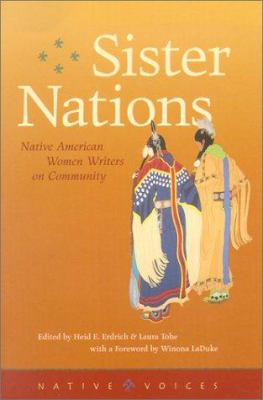 Sister Nations: Native American Women Writers on Community 9780873514279