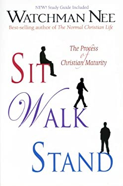 Sit, Walk, Stand 9780875084190