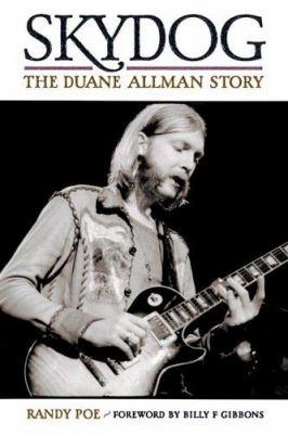 Skydog - The Duane Allman Story 9780879308919