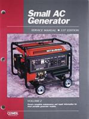 Small AC Generator Service Manual, Volume 2 9780872888111