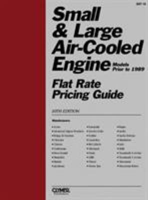 Small & Large Air-Cooled Engine Flat Rate Pricing Guide 9780872883277