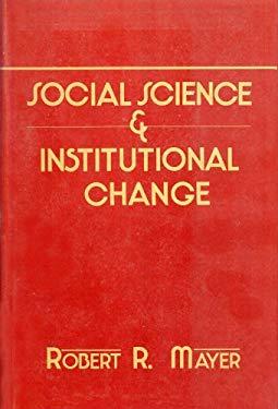 Social Science and Institutional Change 9780878554324