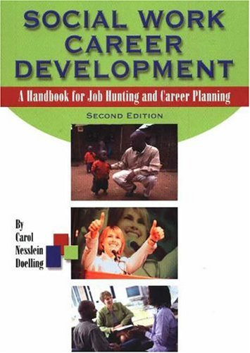 Social Work Career Development: A Handbook for Job Hunting and Career Planning 9780871013637