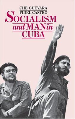 Socialism and Man in Cuba 9780873485777