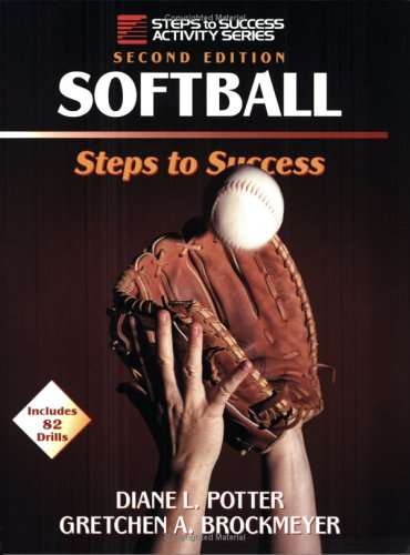 Softball: Steps to Success 9780873227940