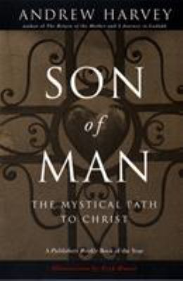Son of Man: The Mystical Path to Christ 9780874779929