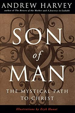 Son of Man: The Mystical Way to Christ 9780874779127