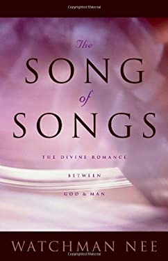Song of Songs: The Divine Romance Between God and Man 9780870838729