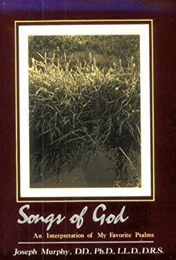 Songs of God: An Interpretation of My Favorite Psalms 9780875163871