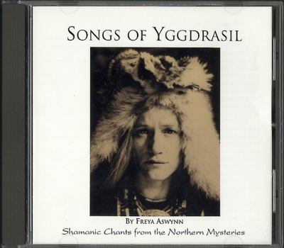 Songs of Yggdrasil: Shamanic Chants from the Northern Mysteries