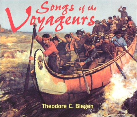 Songs of the Voyageurs [With 43-Page Companion] 9780873513616
