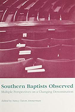 Southern Baptists Observed: Multiple Perspectives on 9780870497704