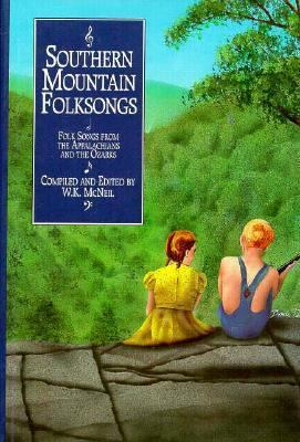 Southern Mountain Folksongs 9780874832846