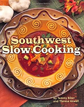Southwest Slow Cooking 9780873588560