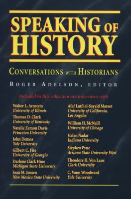 Speaking of History: Conversations with Historians 9780870134647