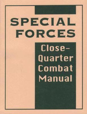 Special Forces Close-Quarter Combat Manual 9780873648240