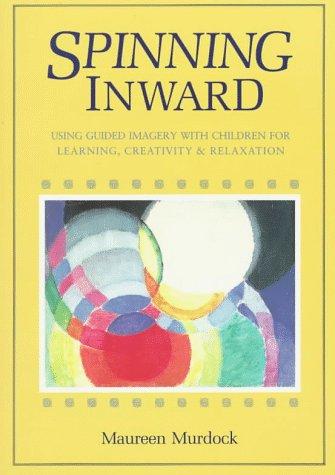 Spinning Inward 9780877734222