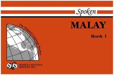 Spoken Malay: Book I, Units 1-12 [With 1] 9780879501662