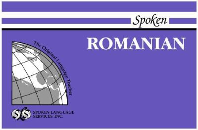 Spoken Romanian [With 1] 9780879503147