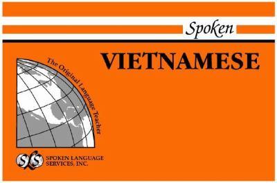 Spoken Vietnamese [With 1] 9780879503734