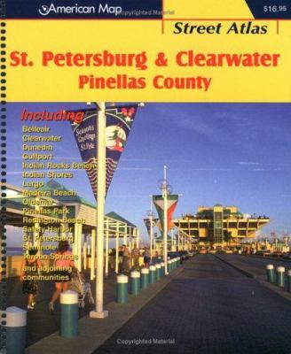 St. Petersburg & Clearwater Pinellas County Street Atlas 9780875305264