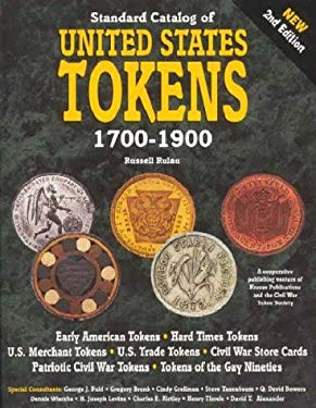Standard Catalog United States Tokens 1700-1900 9780873414791