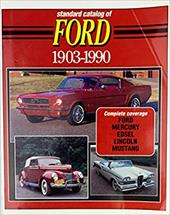 Standard Catalog of Ford, 1903-1990 3853600