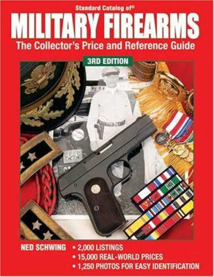 Standard Catalog of Military Firearms: The Collector's Price and Reference Guide 9780873499026