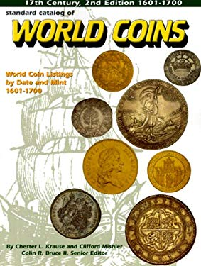 Standard Catalog of World Coins, 1601-1700 9780873417730