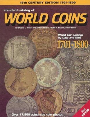 Standard Catalog of World Coins: 1701-1800 9780873415262