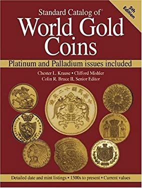 Standard Catalog of World Gold Coins 9780873497992