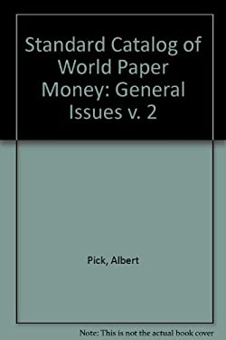 Standard Catalog of World Paper Money : General Issues