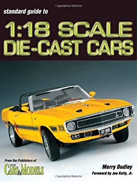Standard Guide to 1: 18 Scale Die-Cast Cars 9780873496452