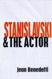 Stanislavski and the Actor: The Method of Physical Action 3909081