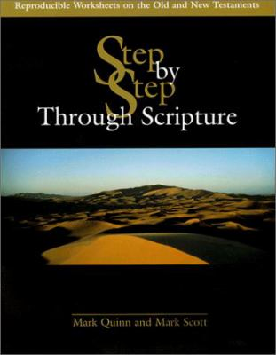 Step by Step Through Scripture: Reproducible Worksheets on the Old and New Testaments [With 3/2 Disk, Compatible with PCs & Macs] 9780877936923