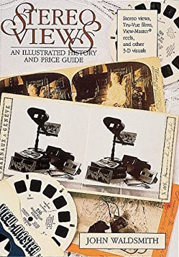 Stereo Views: An Illustrated History and Price Guide 9780870695780