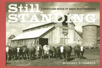 Still Standing: A Postcard Book of Barn Photographs 9780877459774