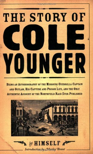 Story of Cole Younger: By Himself 9780873513937