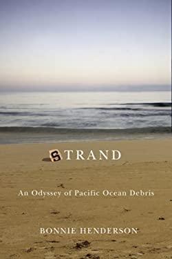Strand: An Odyssey of Pacific Ocean Debris