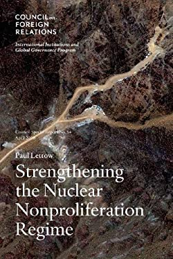 Strengthening the Nuclear Nonproliferation Regime 9780876094686