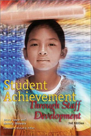 Student Achievement Through Staff Development 9780871206749