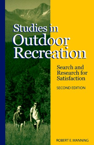 Studies in Outdoor Recreation: Search and Research for Satisfaction 9780870714634