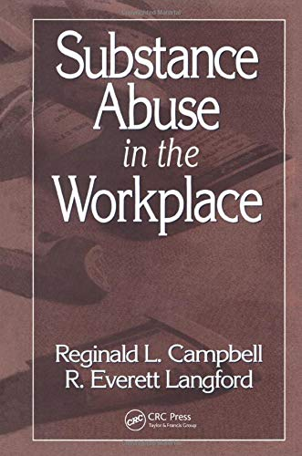 Substance Abuse in the Workplace 9780873711319