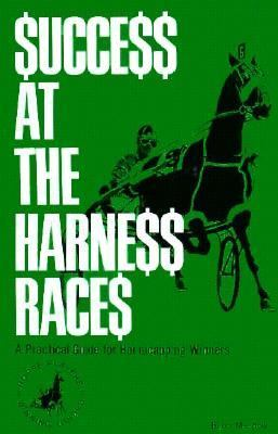 Success at Harness Racing 9780879803209