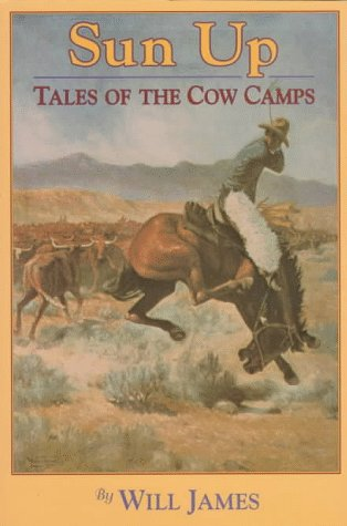 Sun Up: Tales of the Cow Camps 9780878423651