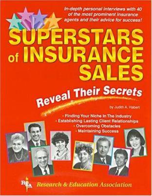 Superstars of Insurance Sales Reveal Their Secrets 9780878917907